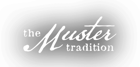 The Muster Tradition